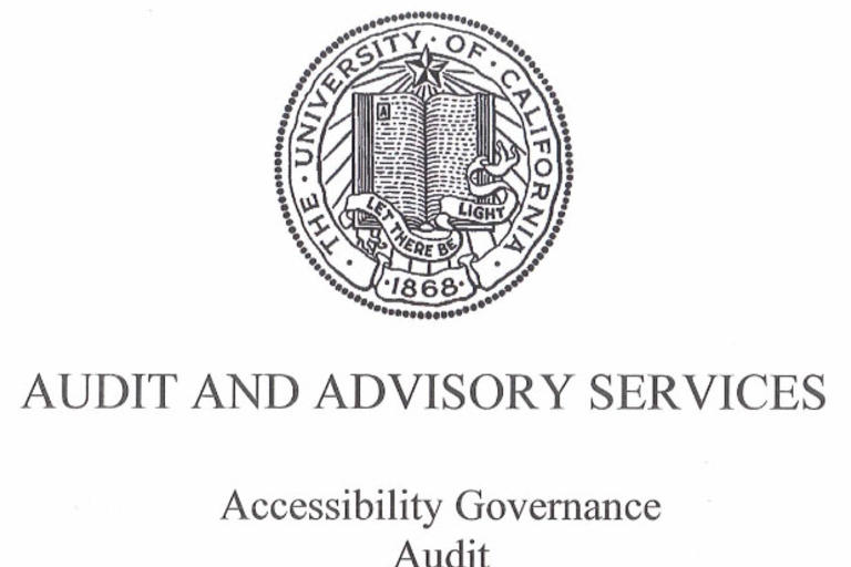 Accessibility Governance Audit by the University of California Audit and Advisory Services. March 6, 2018