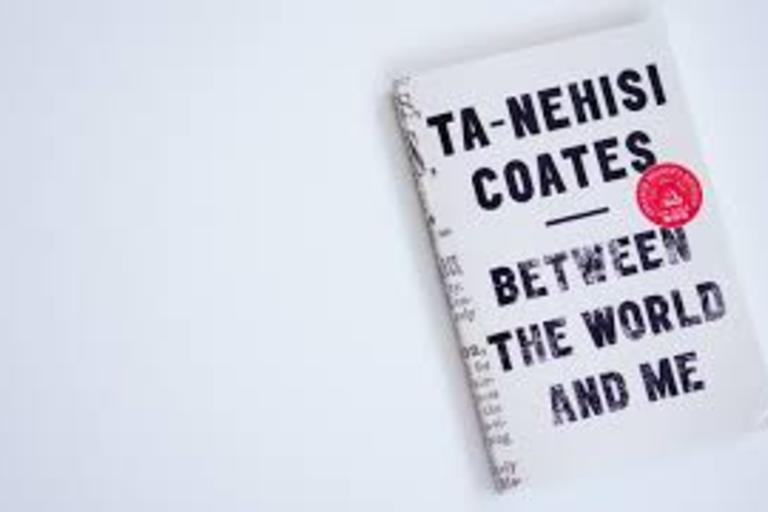 Between Me and the World by Ta-Nehisi Coates