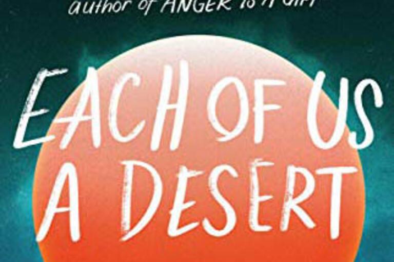 Each of Us a Desert. A novel by Mark Oshiro