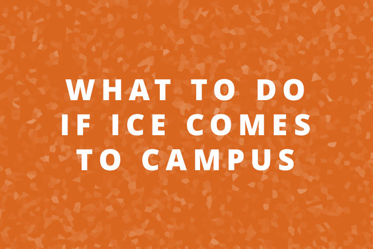 What to do if ICE Comes to Campus