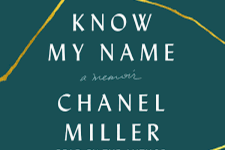 Know My Name by  a memoir by Chanel Miller