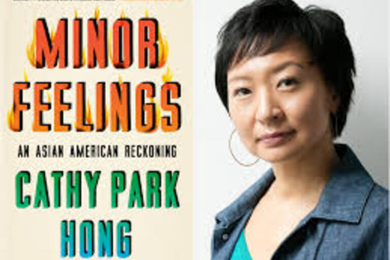 Minor Feelings: An Asian American Reckoning by Kathy Park Hong