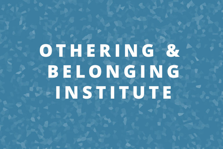 Othering & Belonging Institute