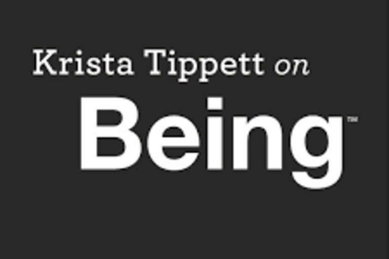 On Being, hosted by Krista Tippett, is a podcast and website focusing on two questions: what does it mean to be human, and how do we want to live?