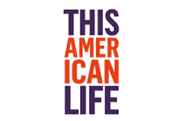 This American Life - a podcast