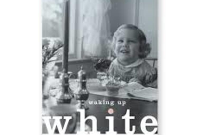 Book Cover - Waking Up White and Finding Myself in the Story of Race by Debbie Irving