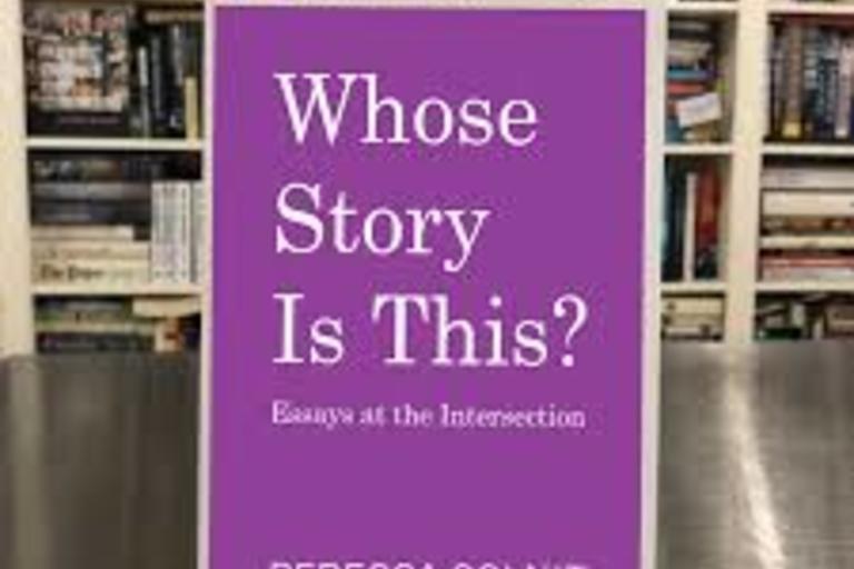 Whose Story Is This? Old Conflicts, New Chapters by Rebecca Solnit