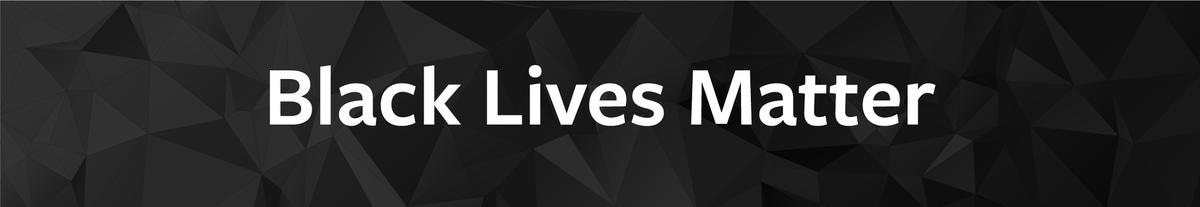 Black Lives Matter Banner for website
